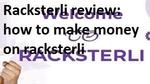 Racksterli Review: How to make money on racksterli